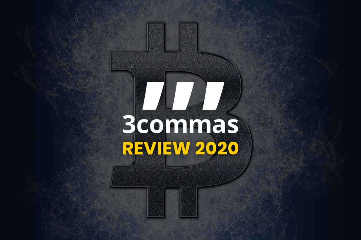 3Commas Review 2020: An A-Z Crypto Trading Bot?